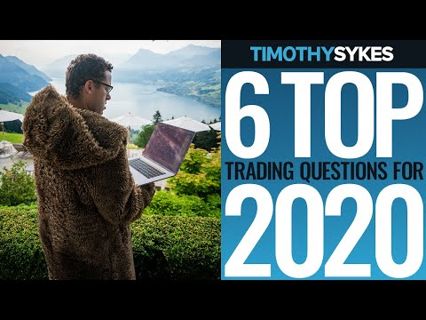 6 Top Trading Questions for 2020