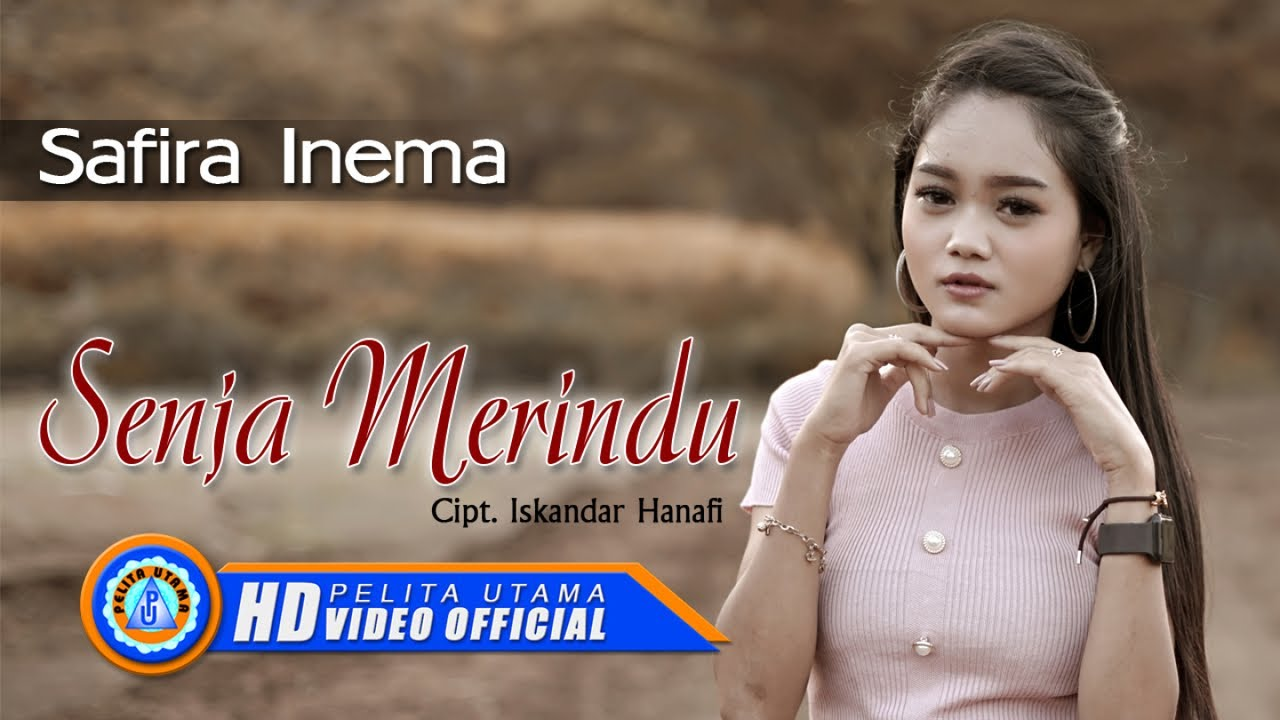 Safira Inema - SENJA MERINDU ( Official Music Video )