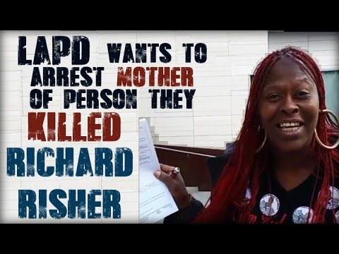 #LAPD Wants to Arrest Mother of Person They Killed