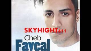 Cheb FAYCAL ( Adenya Fanya Fanya )