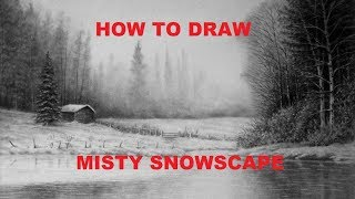 How to Draw a Misty Snowscape - For Beginners - Graphite Pencil Drawing Tutorials