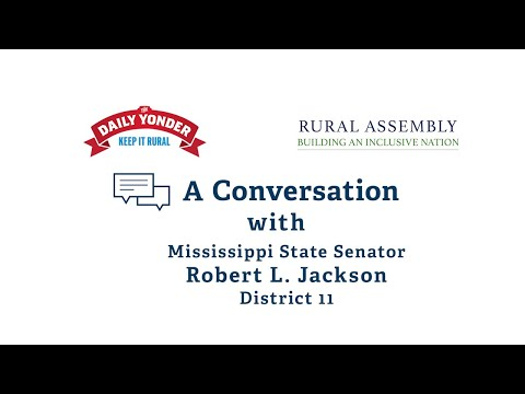 Conversation with Mississippi State Senator Robert L. Jackson