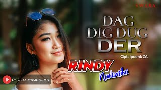 RINDY NOVIANTIKA - DAG DIG DUG DER (Offcial Music Video)