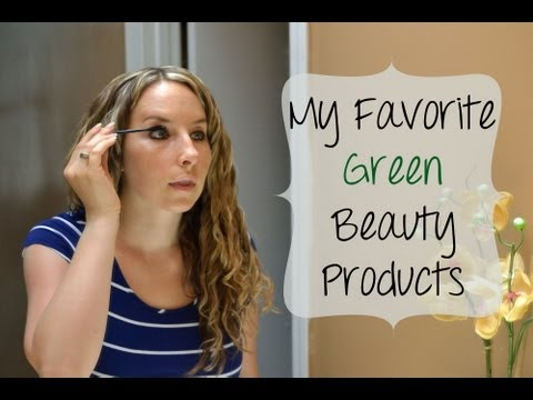 """the-""""green""""-beauty-products-i'm-using-right-now"""