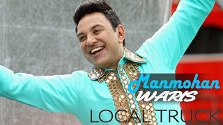 Local Truck | Manmohan Waris | New Song HD 2016