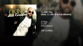 I Love You (feat. C Life & Erica Mason)