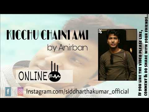 kicchu-chaini-ami---shah-jahan-regency---anirban-bhattacharya-(online-fm)