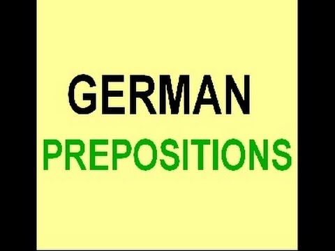 Learn German # 11a - Prepositions