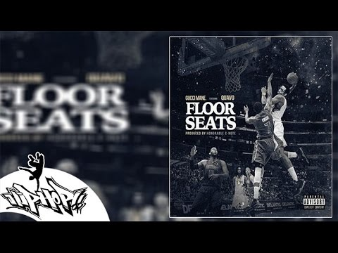Gucci Mane - Floor Seats Feat. Quavo [Lyrics]