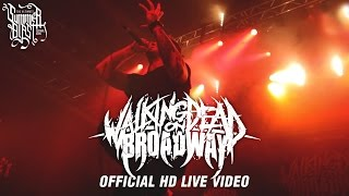 Walking Dead On Broadway - Summerblast 2015 (Official HD Live Video)