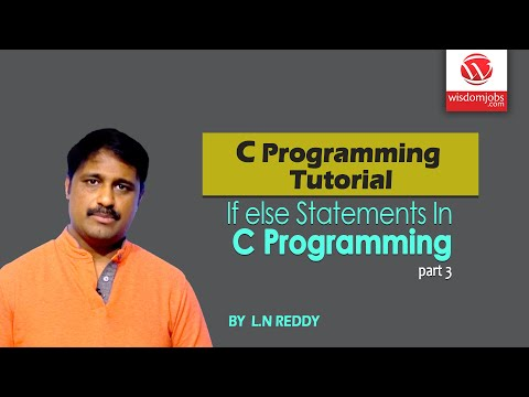 C Programming Tutorial | If else Statements In C Programming | By L N Reddy B | Part 3 | WisdomJobs thumbnail