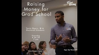 How to Raise Money for College with Tevin Byers