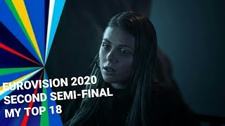 Eurovision 2020 - Second Semi-Final - My Top 18 #esc2020 #eurovision2020 #mytop18