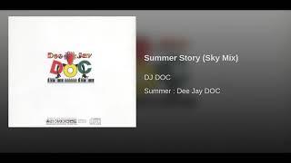 [ArtTrack] 디제이 디오씨(DJ DOC) - 여름 이야기(Sky Mix)
