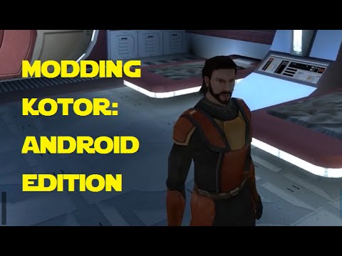 Modding KOTOR: Android Edition - Getting Started