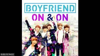 Boyfriend (보이프렌드) - On & On (온앤온) (Full Audio)