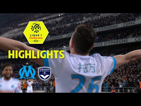 Olympique de Marseille - Girondins de Bordeaux (1-0) - Highlights - (OM - GdB) / 2017-18