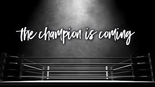 The Champion Is Coming | Pastor Don Young