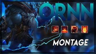 "Ornn Montage ""Best Ornn Plays"" 