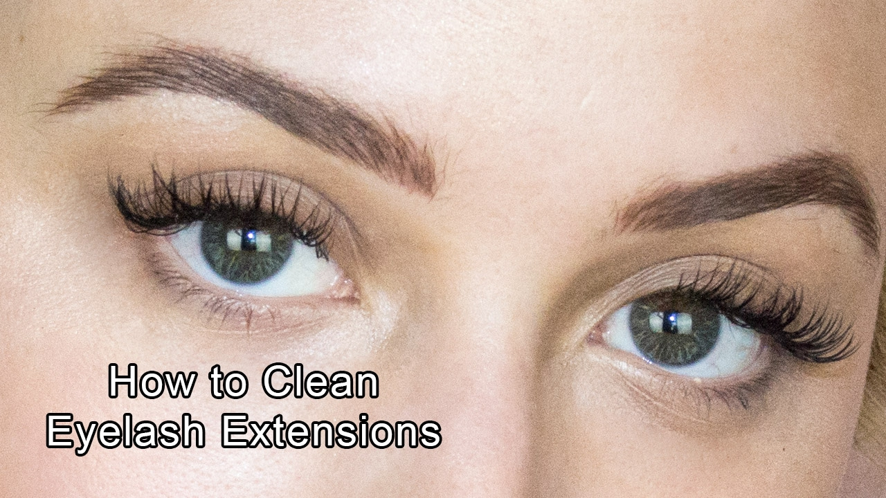 Eyelash Extensions How To Clean Your Lash Extensions Youtube