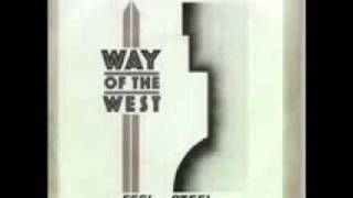 Way of the West - Feel the Steel