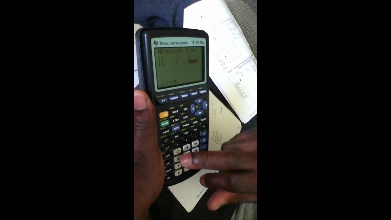 Gauss Jordan Elimination Method, using TI 83 PLUS - YouTube