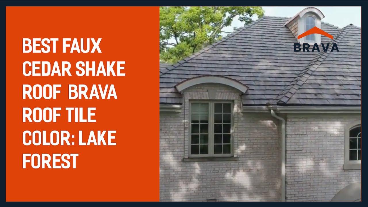 best faux cedar shake roof brava roof tile color lake forest