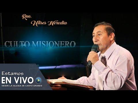 Culto Misionero | MMM Canto grande | 23/05/2017