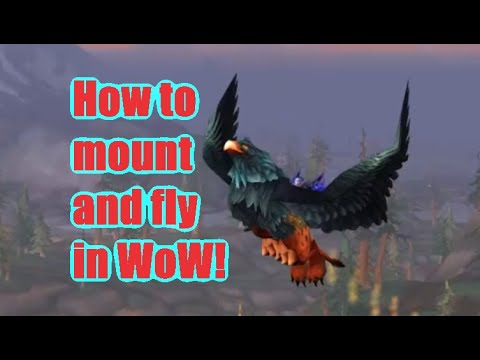 How to get mounts and fly in WoW
