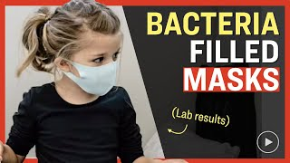#NEW Lab Results Find 11 Dangerous Pathogens, Parasites, Fungi on School Kids' Masks | Facts Matter