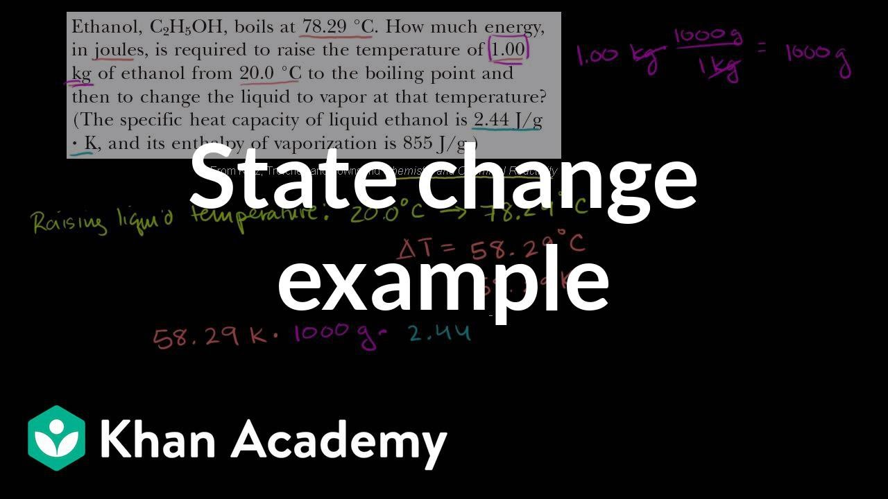 Change of state example (video) | Khan Academy