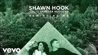 Shawn Hook - Reminding Me (Shaun Frank Remix/Audio Only) ft. Vanessa Hudgens