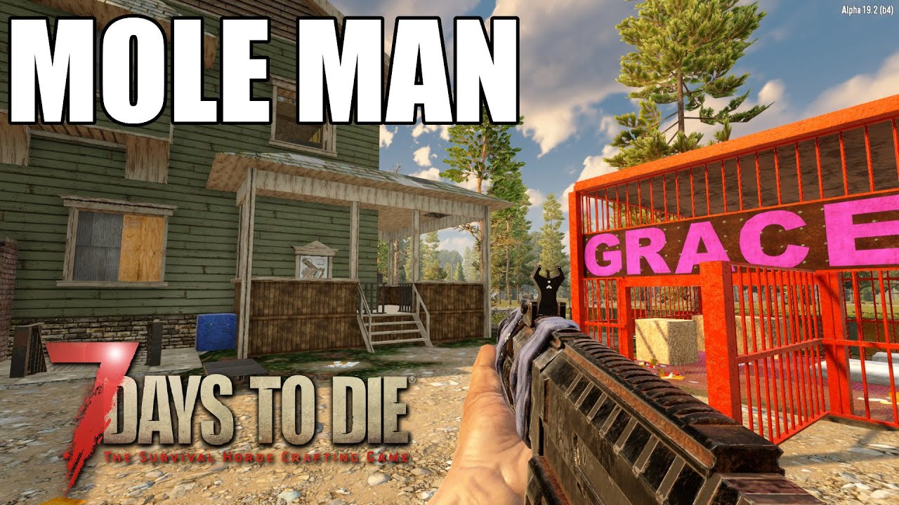Download Mole Man | 7 Days To Die Alpha 19 |  Base Day One | Ep 65