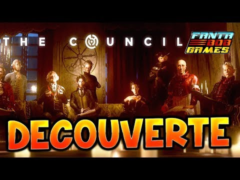 THE COUNCIL - DECOUVERTE AVEC FANTA Gameplay PC