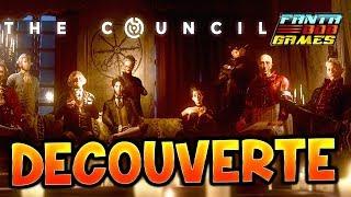 THE COUNCIL - DECOUVERTE AVEC FANTA Gameplay PC