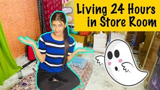 Living In STORE ROOM  For 24 HOURS CHALLENGE | OMG! I Saw A *GHOST* | SAMREEN ALI