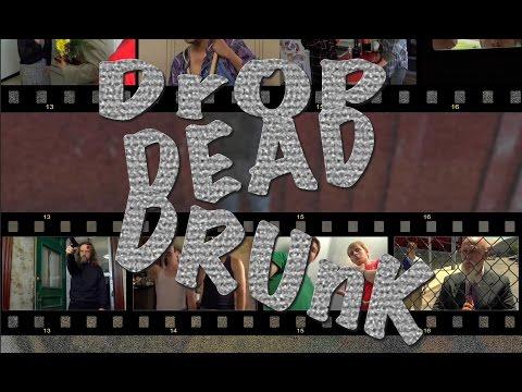Drop Dead Drunk (feature comedy) | TRAILER