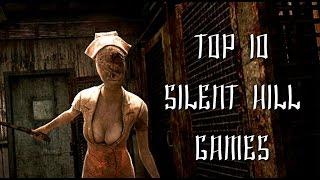 Top 10 Best Silent Hill Games