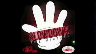 Plies - Feet to the Ceiling #SlowdownMixtape Vol.1