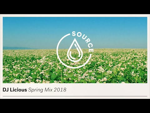 DJ Licious - Spring Mix 2018