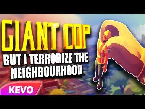Giant Cop VR but I terrorize the neighborhood