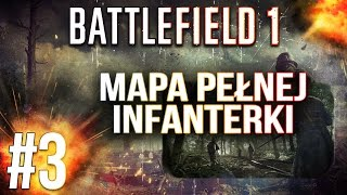 Las Argoński - Battlefield 1 multiplayer pl - BF1 gameplay #3