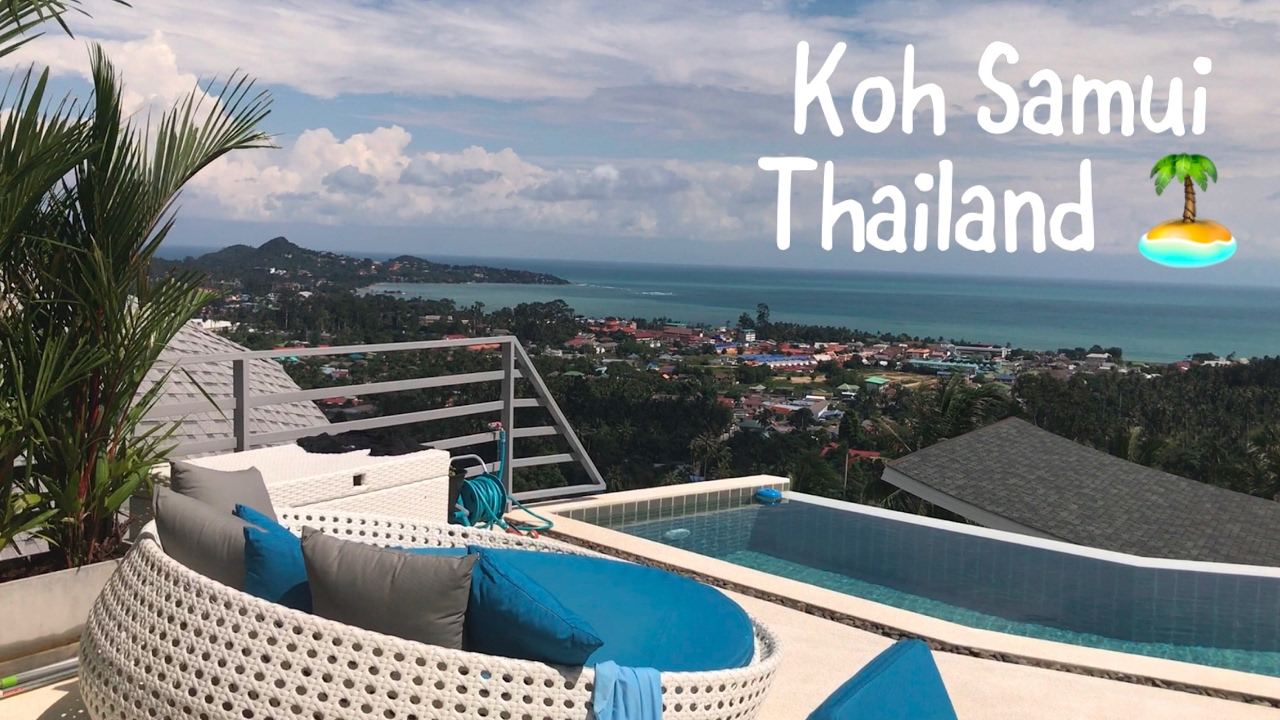 Epic koh samui luxury airbnb villa with our moms lamai beach thailand hotels 2017 🌊 🇹🇭