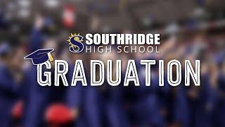 2021 Southridge High School Graduation