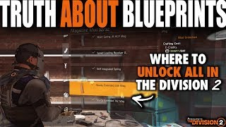 THE TRUTH ABOUT BLUEPRINTS IN THE DIVISION 2 | HOW & WHERE TO GET ALL BLUEPRINTS