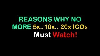 WHY NO MORE 5x..10x..20x ICOs MUST WATCH!. WE MUST SUPPORT THE PRESENT PAYING PLATFORMS #LENDCONNECT