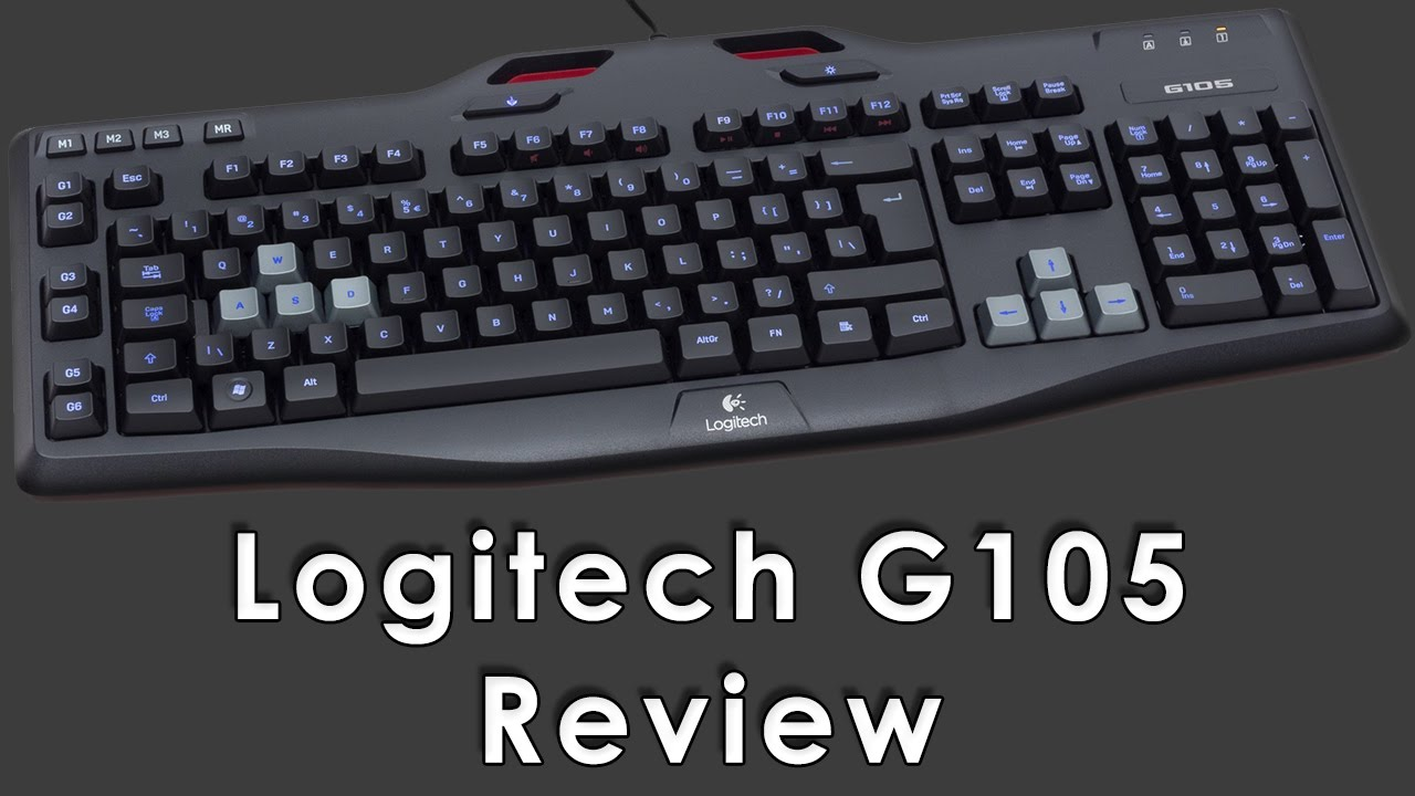 logitech g105 gaming keyboard review and first impressions youtube. Black Bedroom Furniture Sets. Home Design Ideas