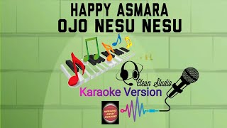 Download lagu #KARAOKE Happy Asmara - Ojo Nesu Nesu   Karaoke Unik