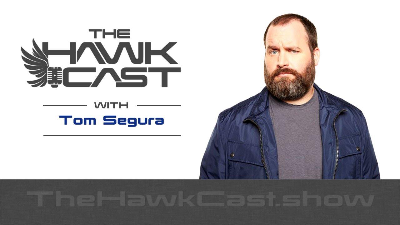 Download Tom Segura: Bill Burr is a bigger psycho - The HawkCast