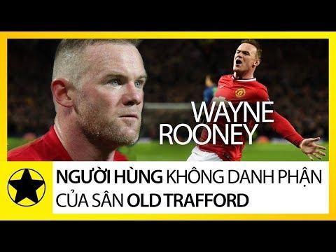 """""""Gã Shrek Vĩ Đại"""" Wayne Rooney – Người Hùng Không Danh Phận Của Sân Old Trafford"""